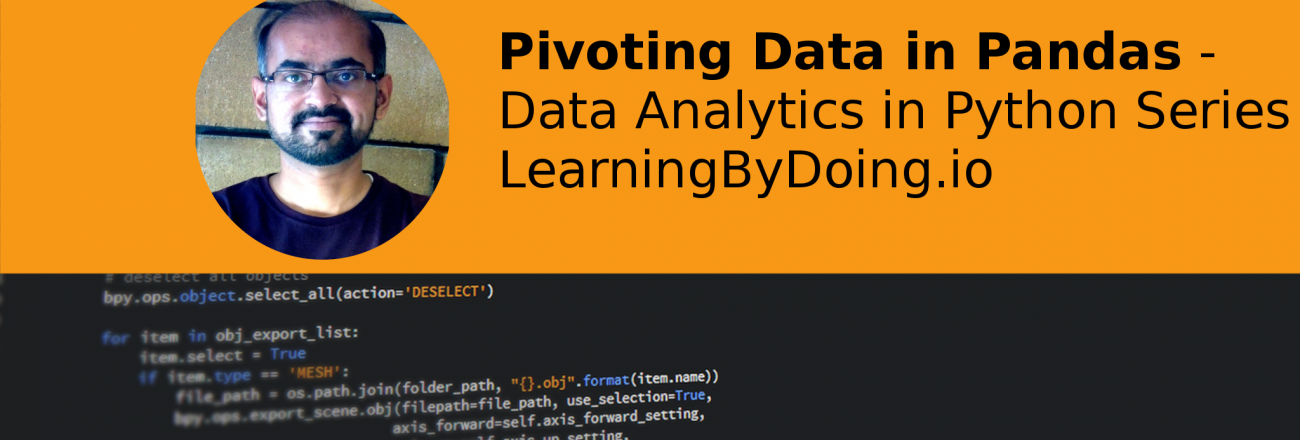 Pivoting Data with Pandas in Python - Data Analytics in Python - Learning By Doing